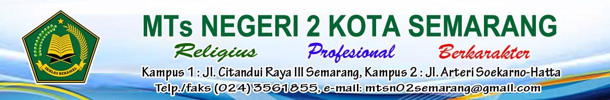 MTs Negeri 2  Kota Semarang